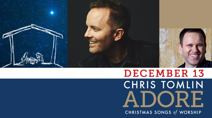 Chris Tomlin: Adore Christmas Tour | McCaw Hall